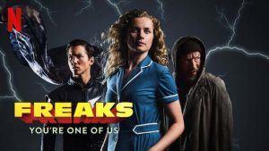 Freaks: You're One of Us Review 2020 Movie