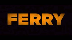 Ferry 2021 Movie Review