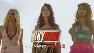 Sky Rojo Review 2021 Tv Show