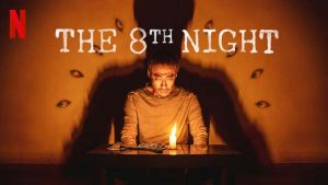 The 8th Night 2021 Movie Review