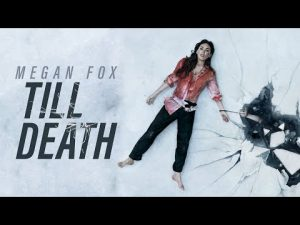 Till Death 2021 Movie Review