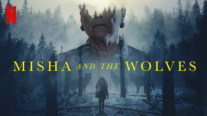 Misha and the Wolves 2021 Movie Review