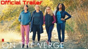On the Verge Review 2021 Tv Show