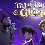 A Tale Dark & Grimm Review 2021 Tv Show